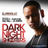 Dark Night Shooters (feat. Styles P, Papoose, Hell Rell & J.R. Writer) - Single, DJ Absolut
