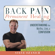 Steven Ray Ozanich - Back Pain Permanent Healing: Understanding the Myths, Lies, and Confusion (Unabridged)