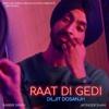 Raat Di Gedi with Jatinder Shah - Diljit Dosanjh mp3