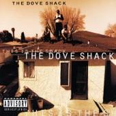 Dove Shack - Summertime In The LBC