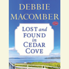 Debbie Macomber - Lost and Found in Cedar Cove (Short Story) (Unabridged)  artwork