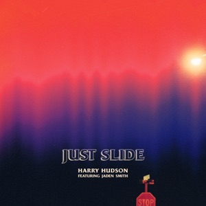 Just Slide (feat. Jaden Smith) - Single Mp3 Download