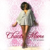 Chanté Moore - Guess Who I Saw Today
