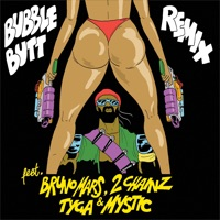Bubble Butt (feat. Bruno Mars, 2 Chainz, Tyga & Mystic) [Remix] - Single Mp3 Download