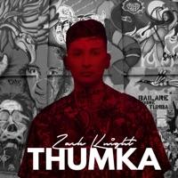 ZACK KNIGHT - Thumka Chords and Lyrics