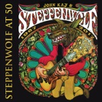 John Kay & Steppenwolf - Give Me News I Can Use