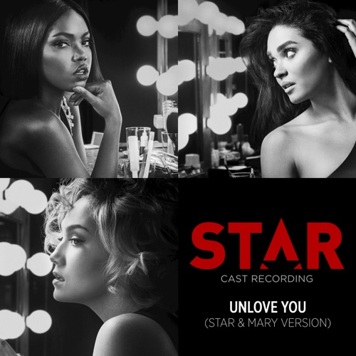 Star Cast - Unlove You (From