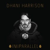 Dhani Harrison - All About Waiting