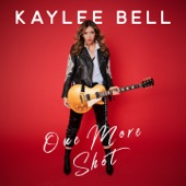 Kaylee Bell - One More Shot