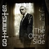 The Other Side, Gothminister