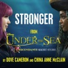 Dove Cameron & China Anne McClain - Stronger From Under the Sea A Descendants Short Story  Single Album