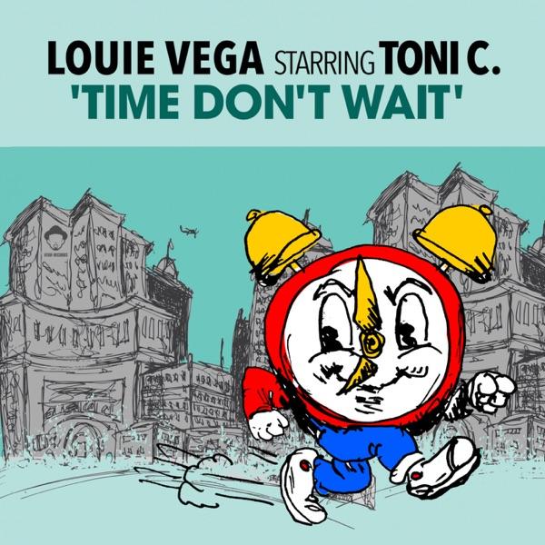 Time Don't Wait (feat. Toni C) - EP