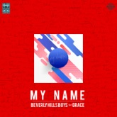 My Name (feat. Grace) - Single