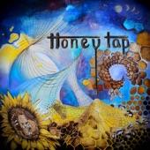 Honey Tap - If It Ain't Got Soul