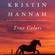 Kristin Hannah - True Colors (Unabridged)