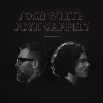 Josh White & Josh Garrels - EP - Josh Garrels