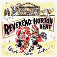 The Reverend Horton Heat - Whole New Life artwork