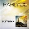 Raridade Playback
