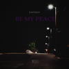 Eastman - Be My Peace artwork