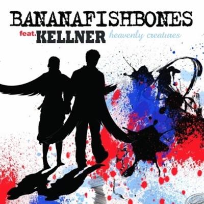Heavenly Creature (feat. Kellner) - Single - Bananafishbones