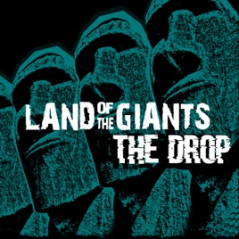 The Drop (Giant Steps Remix) - Single by Land of the Giants