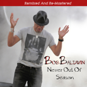 Never Out of Season (Remixed and Re-Mastered)