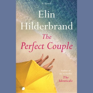 The Perfect Couple (Unabridged) - Elin Hilderbrand audiobook, mp3