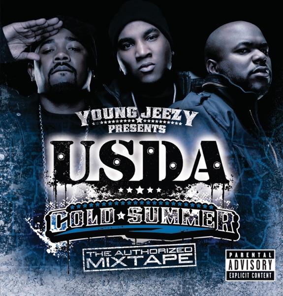 Young Jeezy Presents U.S.D.A.: Cold Summer (The Authorized Mixtape)