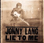 Lie to Me - Jonny Lang - Jonny Lang