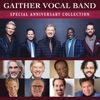 Special Anniversary Collection, Gaither Vocal Band
