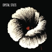 Crystal Stilts - The Dazzled