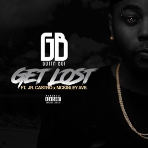 Get Lost (feat. JR Castro & Mckinley Ave) - Single Mp3 Download