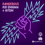 songs like Dangerous