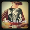 Hero Came Home feat Jimmy Cliff Single