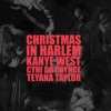 Christmas In Harlem - Single, Kanye West, Prynce Cy Hi & Teyana Taylor