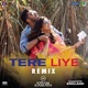 Tere Liye Remix by DJ Kiran Kamath From Namaste England Single
