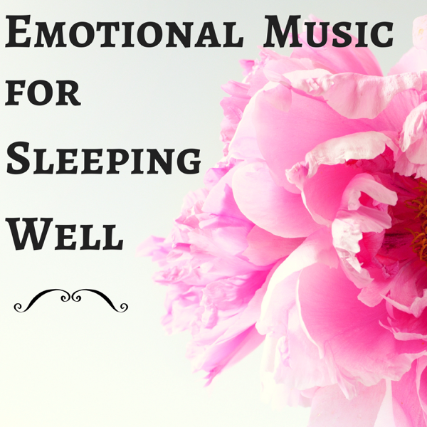 Emotional Music for Sleeping Well - Totally Relaxing Mindfulness  Meditation Songs to Sleep by Mindfulness & Liquid Spirit Out
