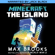 Max Brooks - Minecraft: The Island