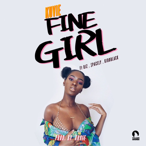 Fine Girl (feat. $pacely, Rjz & Kiddblack) - Single