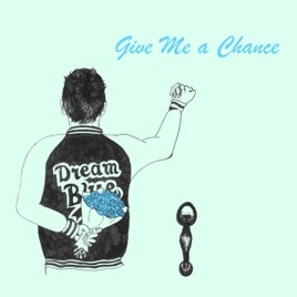 songs about giving someone a chance
