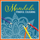 Mandala – Mindful Colouring, Calming Instrumental Background Music for Children Relaxation
