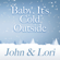 Baby, It's Cold Outside - John & Lori