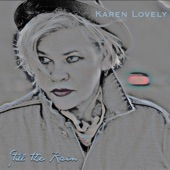 Karen Lovely - Never Felt No Blues