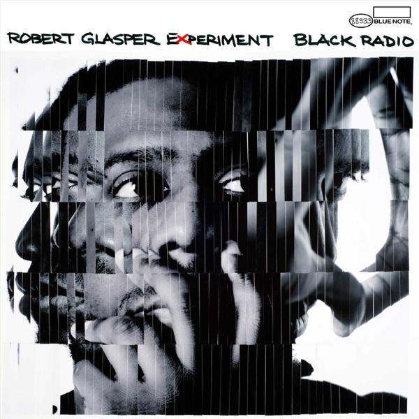 Robert Glasper - Black Radio