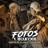 Fotos y Recuerdos (feat. Gera Mx)