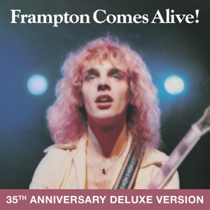 Frampton Comes Alive! (Deluxe Version)