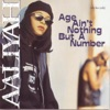 Age Ain't Nothing But a Number, Aaliyah