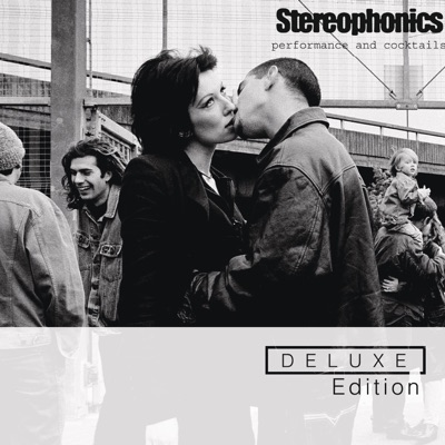 Performance and Cocktails (Deluxe Edition) - Stereophonics