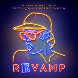 View album Revamp: The Songs of Elton John & Bernie Taupin
