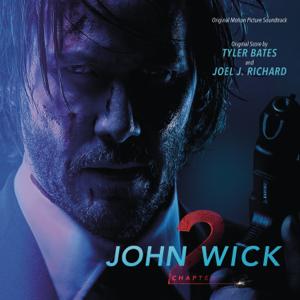 Tyler Bates & Joel J. Richard - John Wick Reckoning